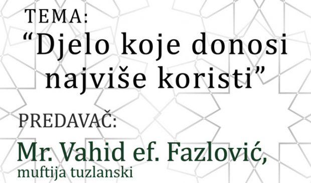 Muftija tuzlanski, mr. Vahid ef. Fazlović gost naredne tribine